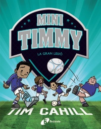 Mini Timmy - La gran lesió