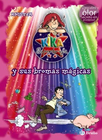 Kika Superbruja y sus bromas mágicas (ed.COLOR)