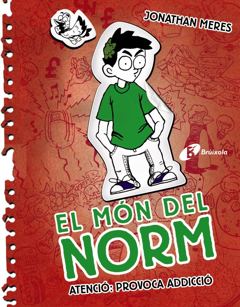 El món del Norm, 3. Atenció: provoca adicció (ebook)