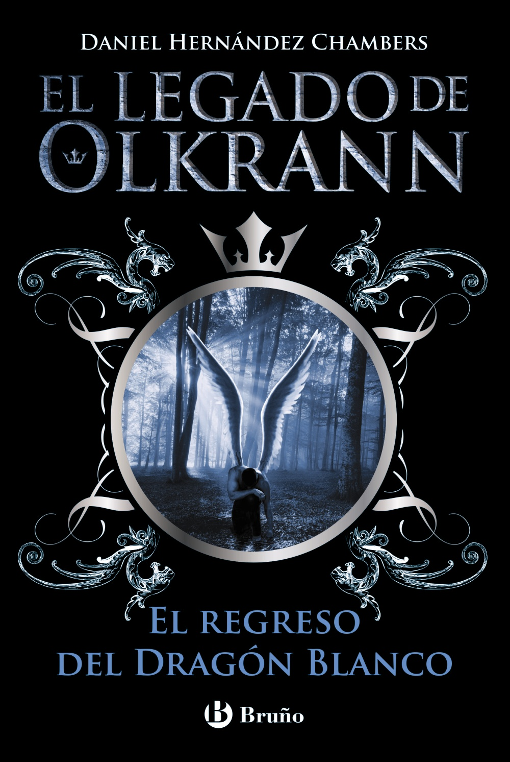 El legado de Olkrann, 2. El regreso del Dragón Blanco (ebook)
