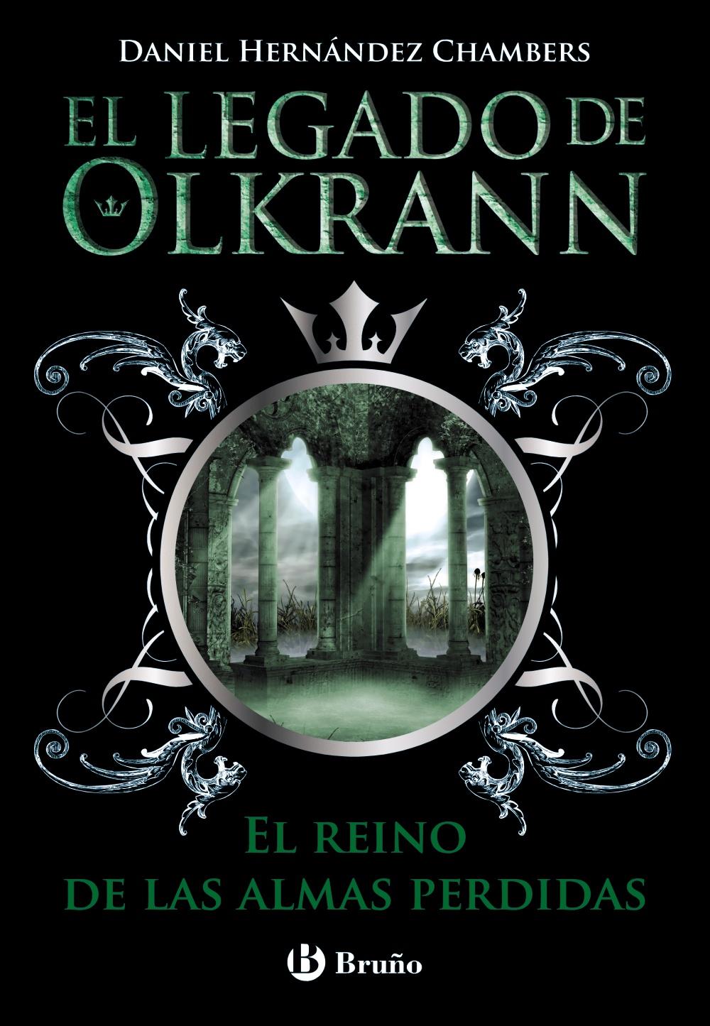 El legado de Olkrann, 3. El reino de las almas perdidas (ebook)