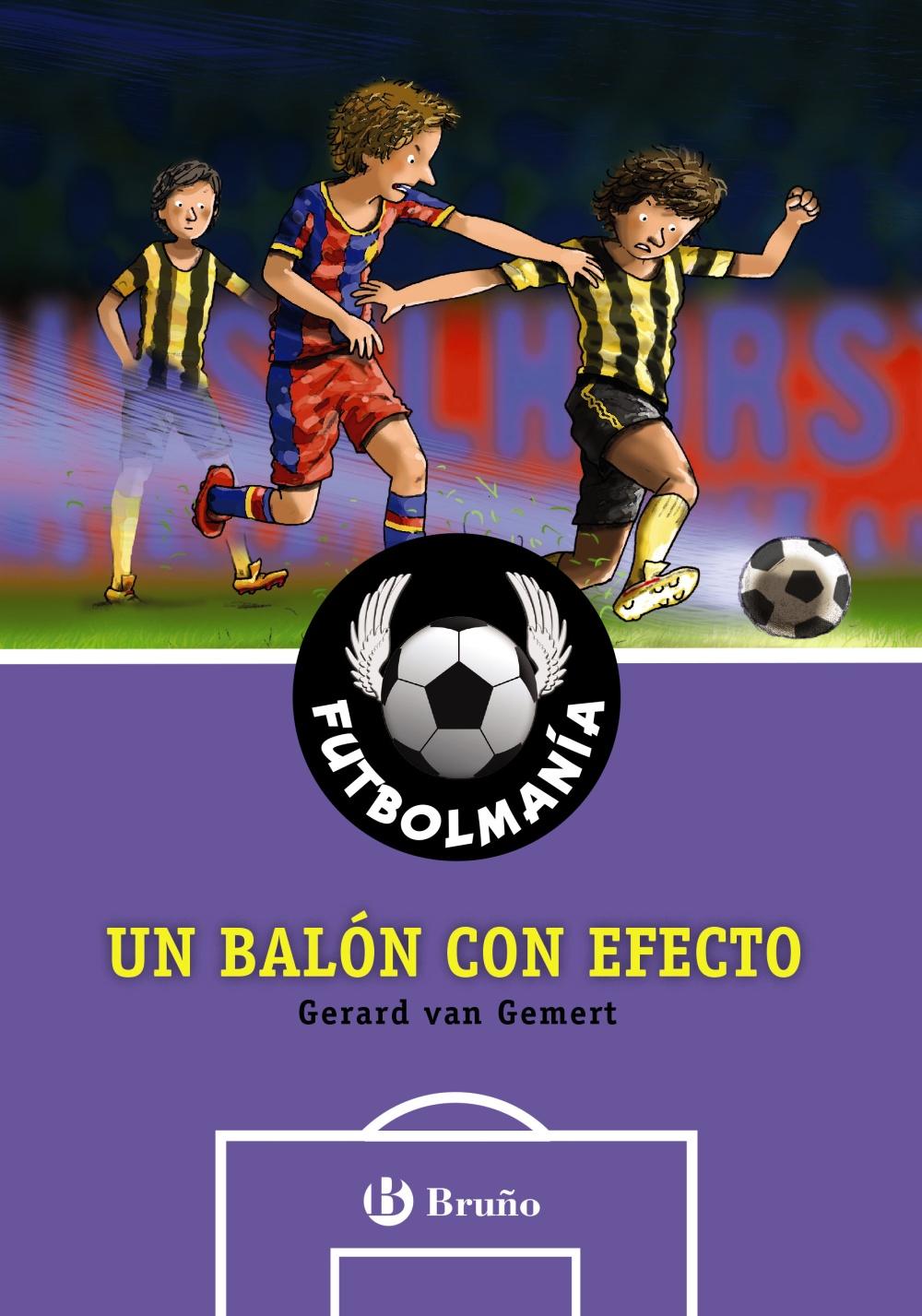 FUTBOLMANÍA. Un balón con efecto (ebook)