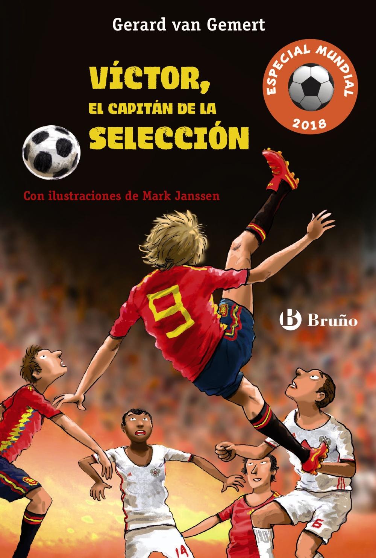 Víctor, el capitán de la selección (Futbolmanía Especial Mundial 2018) (ebook)