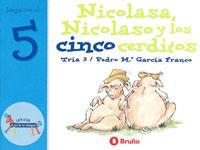 Nicolasa, Nicolaso y los cinco cerditos