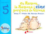 El Ramon, la Ramona i cinc porquets de Girona