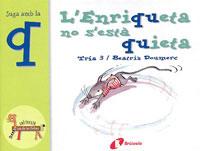 L'Enriqueta no s'est� quieta (q)