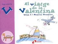 El viatge de la Valentina (v)