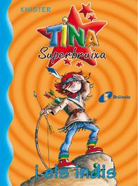 Tina Superbruixa i els indis