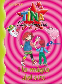 Tina Superbruixa i la m�gia del circ
