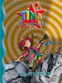 Tina Superbruixa i la m�mia