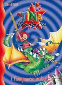 Tina Superbruixa i l'espasa m�gica