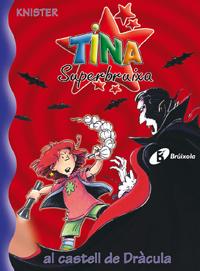 Tina Superbruixa al castell de Dr�cula