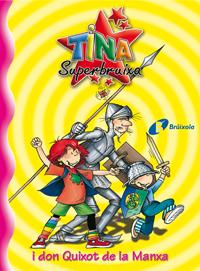 Tina Superbruixa i don Quixot de la Manxa