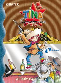 Tina Superbruixa al salvatge Oest