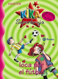 Kika Superbruja, loca por el f�tbol