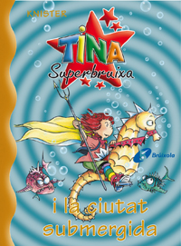 Tina Superbruixa i la ciutat submergida