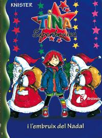 Tina Superbruixa i l'embruix del Nadal