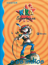 Kika Superbruxa e os indios