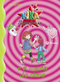 Kika Superbruxa e a maxia do circo