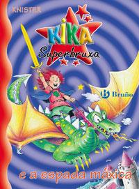 Kika Superbruxa e a espada m�xica