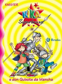 Kika Superbruxa e don Quixote da Mancha