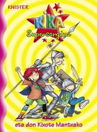 Kika Supersorgina eta don Kixote Mantxako