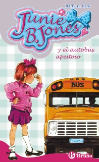 Junie B. Jones y el autob�s apestoso