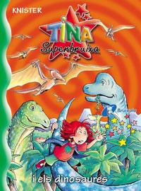 Tina Superbruixa i els dinosaures