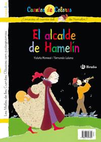 El flautista de Hamel�n / El alcalde de Hamel�n