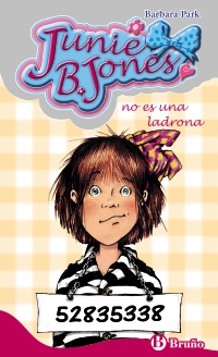 Junie B. Jones no es una ladrona