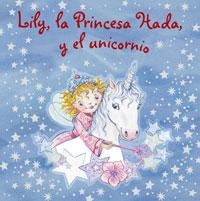 Lily, la Princesa Hada, y el unicornio