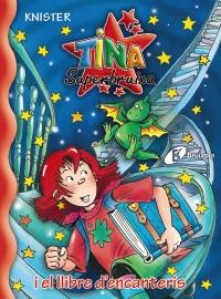 Tina Superbruixa i el llibre d'encanteris