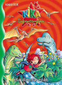 Kika Supersorgina eta dinosauroak
