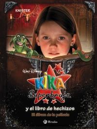 Kika Superbruja y el libro de hechizos (El �lbum de la pel�cula)