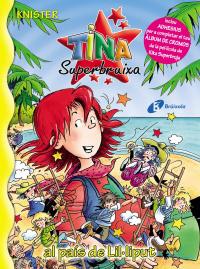 Tina Superbruixa al pa�s de Lil�liput