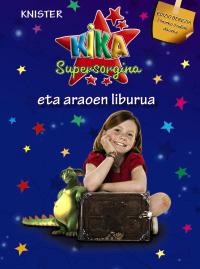 Kika Supersorgina eta araoen liburua (EDIZIO BEREZIA)