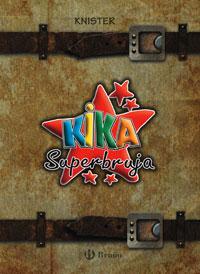 Pack Kika (n.� 14 + El mundo de Kika)