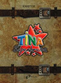 Pack Tina (n.� 14 + El m�n de la Tina)