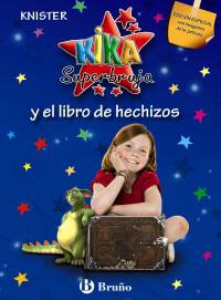Kika Superbruja y el libro de hechizos (EDICI�N ESPECIAL)