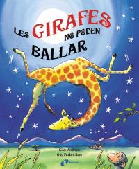 Les girafes no poden ballar