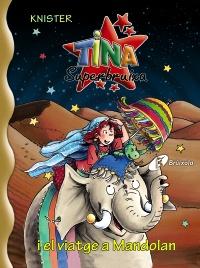Tina Superbruixa i el viatge a Mandolan