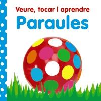 Veure, tocar i aprendre. Paraules
