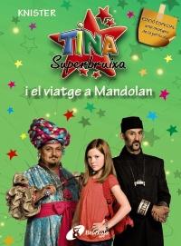 Tina Superbruixa i el viatge a Mandolan (EDICI� ESPECIAL)