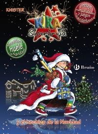 Kika Superbruja y el hechizo de la Navidad (EDICI�N ESPECIAL)