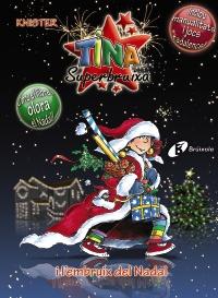 Tina Superbruixa i l'embruix del Nadal (EDICI� ESPECIAL)