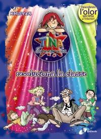 Tina Superbruixa revoluciona la classe (ed. COLOR)