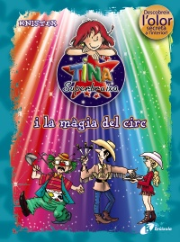 Tina Superbruixa i la m�gia del circ (ed. COLOR)