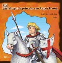 El drag�n, la princesa, san Jorge y la rosa