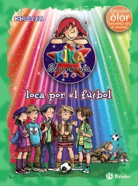 Kika Superbruja, loca por el f�tbol (ed. COLOR)