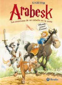 Arabesk - Las aventuras de un caballo en la corte